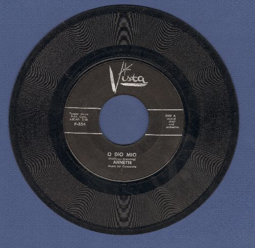Annette - O Dio Mio/It Took Dreams (black label first issue, label blemish) - VG6/ - 45 rpm Records