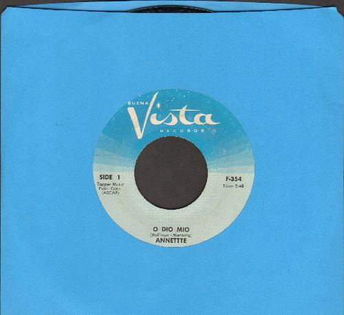 Annette - O Dio Mio/It Took Dreams (light blue label, white logo) - NM9/ - 45 rpm Records