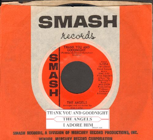 Angels - Thank You And Good Night/I Adore Him (with Smash company sleeve and juke box label) - NM9/ - 45 rpm Records