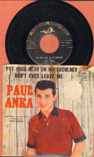 Anka, Paul - Put Your Head On My Shoulder/Don't Ever Leave Me (with picture sleeve) - EX8/VG7 - 45 rpm Records