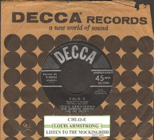 Armstrong, Louis - Chlo-E/Listen To The Mocking Bird (early 1950s pressing with vintage Decca company sleeve) - EX8/ - 45 rpm Records
