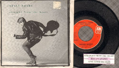 Adams, Bryan - Straight From The Heart/One Good Reason (with juke box label and picture sleeve)(sos) - NM9/VG7 - 45 rpm Records
