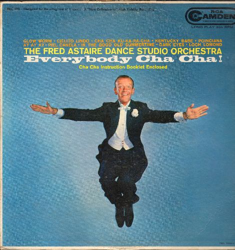 Astaire, Fred - Everybody Cha Cha - The Fred Astaire Dance Studio Orchestra (vinyl MONO LP record, does NOT include Cha Cha Instruction Booklet!) - VG7/VG7 - LP Records