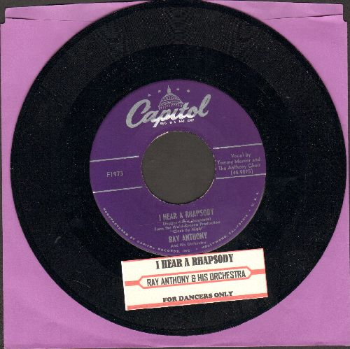 Anthony, Ray & His Orchestra - For Dancers Only/I Hear A Rhapsody (with juke box label) - NM9/ - 45 rpm Records