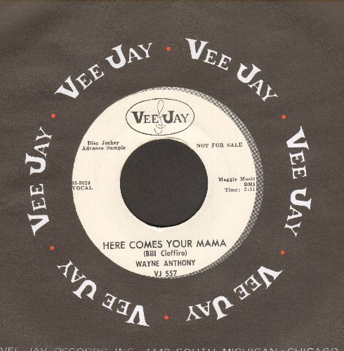 Anthony, Wayne - Here Comes Your Mama/Stealin' Charley Brown (FANTASTIC vintage R&B two-sider, Frankie Lymon sound-alike! - DJ advance pressing with Vee-Jay company sleeve) - M10/ - 45 rpm Records
