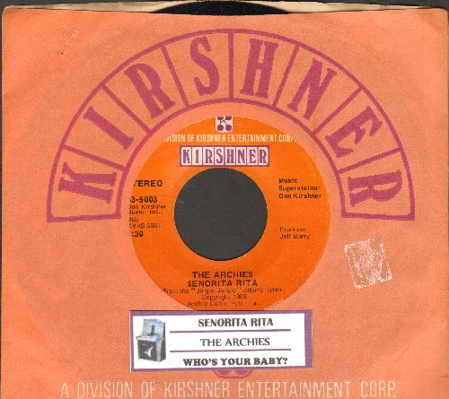 Archies - Senorita Rita/Who's Your Baby? (with juke box label and Kirshner company sleeve) - NM9/ - 45 rpm Records