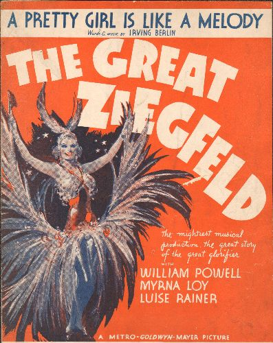 Powell, William, Luise Rainer, Myrna Loy - A Pretty Girl Is Like A Melody - Vintage SHEET MUSIC for the song featured in the 1937 film -The Great Ziegfeld-  - EX8/ - Sheet Music