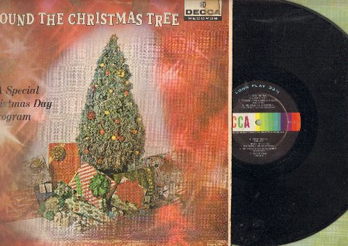 Columbua Boy Choir, Four Aces, Axel Stordahl, others - Around The Christmas Tree - A Special Christmas Day Program: The First Noel, Silent Night, Jingle Bells, We Wish You A Merry Christmas (vinyl MONO LP record) - VG7/VG6 - LP Records