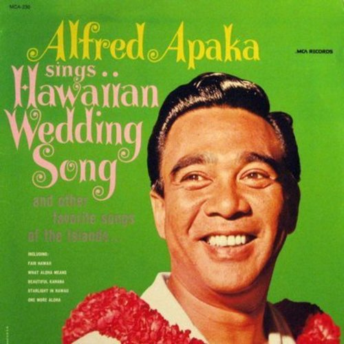 Apaka, Alfred - Hawaiian Wedding Song: Fair Hawaii, Waipio, What Aloha Means, Hawaiian Paradise, One More Aloha (Vinyl MONO LP record) - NM9/NM9 - LP Records