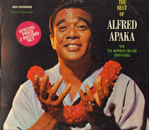 Apaka, Alfred - Best Of: Song Of The Islands, Lovely Hula Hands, Hawaiian Wedding, Aloha Oe, Bali Ha'I, Hukilau Song (2 vinyl LP record set, gate-fold cover) - EX8/EX8 - LP Records