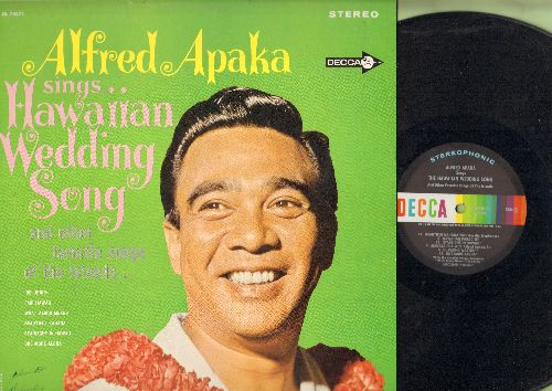 Apaka, Alfred - Hawaiian Wedding Song: Fair Hawaii, Waipio, What Aloha Means, Hawaiian Paradise, One More Aloha (Vinyl STEREO LP record) - NM9/NM9 - LP Records