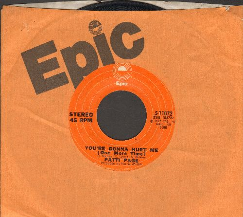 Page, Patti - You're Gonna Hurt Me (One More Time)/Mama, Take Me Home (with Epic company sleeve) - VG7/ - 45 rpm Records
