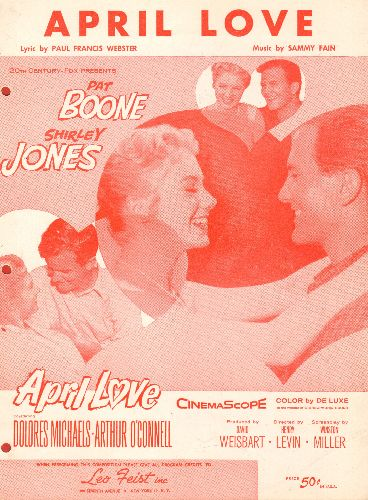 Boone, Pat, Shirley Jones - April Love - Vintage SHEET MUSIC for the title song of the film starring Pat Boone and Shirley Jones. NICE cover art featuring the stars! (3 file-folder punsh holes on left) - EX8/ - Sheet Music