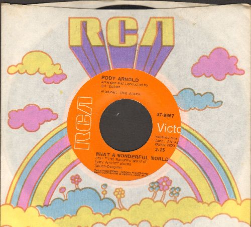 Arnold, Eddy - What A Wonderful World/They Don't Make Love Like They Used To (with RCA company sleeve) - EX8/ - 45 rpm Records