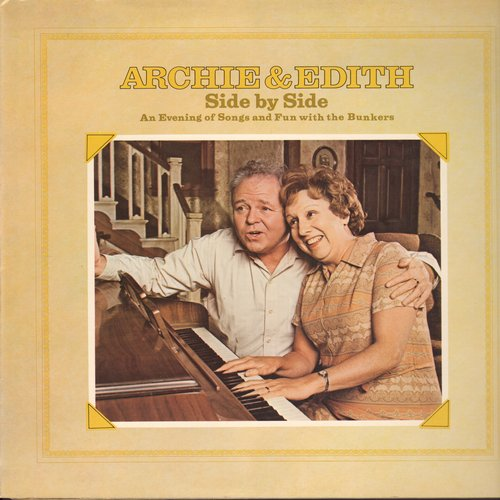 Archie & Edith - Archie & Edith - Side By Side - An Evening of Song and Fun with the Bunkers (vinyl STEREO LP record, gate-fold cover) - M10/EX8 - LP Records