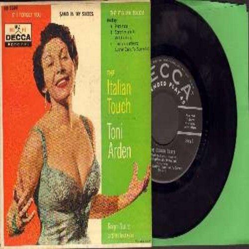 Arden, Toni - The Italian Touch: Mattinata/Scapricciatiello (Infatuation)/Torna A Surriento (Come Back To Sorrento) (vinyl EP record with picture cover, sung in Intalian) - EX8/EX8 - 45 rpm Records