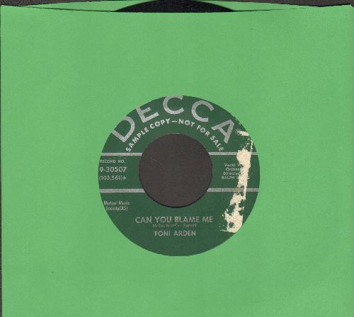 Arden, Toni - Can You Blame Me/Like You! (DJ advance pressing) - EX8/ - 45 rpm Records