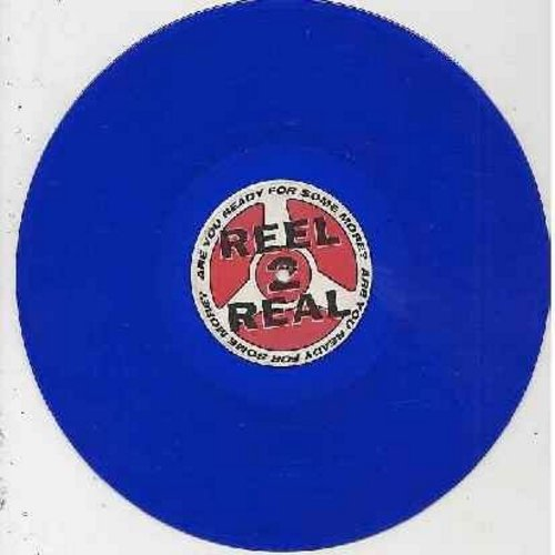 Reel 2 Reel - Are You Ready For Some More? - Special Edition BLUE VINYL 12 inch Maxi Single featuring 4 different Extended Dance Mixes of the Hit. - EX8/ - Maxi Singles
