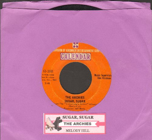 Archies - Sugar, Sugar (All-Time #1 Selling 45rpm record!)/Melody Hill (with juke box label) - EX8/ - 45 rpm Records