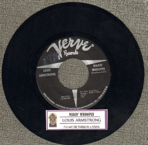 Armstrong, Louis - Makin' Whoopie/I've Got The World On A String (with juke box label) - EX8/ - 45 rpm Records