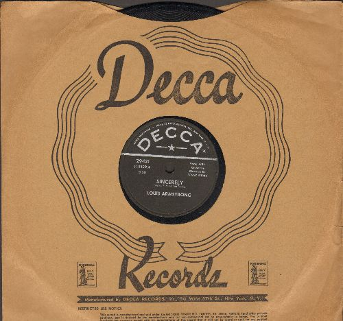 Armstrong, Louis - Sincerely/Pledging My Love (10 inch 78 rpm record with Decca company sleeve) - EX8/ - 78 rpm