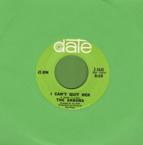 Arbors - I Can't Quit Her/Lovin' Tonight (Maybe Tonight) - NM9/ - 45 rpm Records