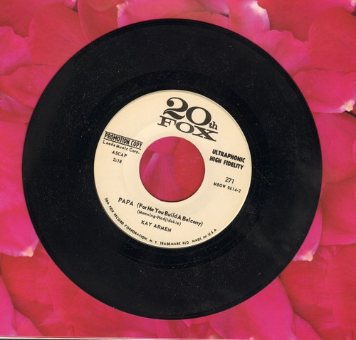 Armen, Kay - Papa (For Me You Build A Balcony)/Don't Stop Now - NM9/ - 45 rpm Records