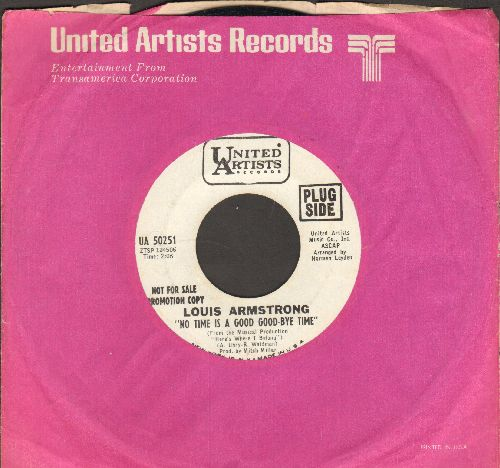 Armstrong, Louis - No Time Is A Good-Bye Time/We're A Home (DJ advance pressing with United Artists company sleeve) - NM9/ - 45 rpm Records