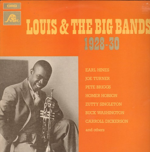 Armstrong, Louis & His Orchestra - Louis & The Big Bands 1928-30: Tiger Rag, Dinah, Some Of These Days, Black And Blue (Vinyl LP record, re-issue of vintage recordings) - M10/NM9 - LP Records