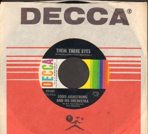 Armstrong, Louis & His Orchestra - Them There Eyes/If I Could Be With You (with Decca company sleeve) - EX8/ - 45 rpm Records