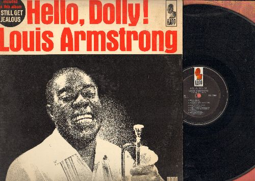 Armstrong, Louis - Hello, Dolly!: I Still Get Jealous, Hey Look Me Over, Jeepers Creepers, Moon River, Blueberry Hill, A Kiss To Build A Dream On (vinyl MONO LP record) - NM9/VG7 - LP Records