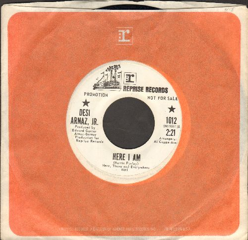 Arnaz, Desi, Jr. - Here I Am/Lady's Hair (DJ advance pressing with Reprise company sleeve) - NM9/ - 45 rpm Records