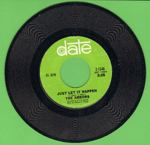 Arbors - Just Let It Happen/Dreamer Girl - NM9/ - 45 rpm Records