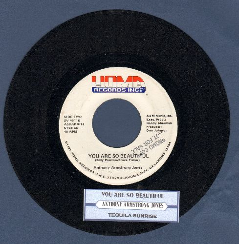 Jones, Anthony Armstrong - Tequila Sunrise/You Are So Beatiful (DJ advance pressing with juke box label) - NM9/ - 45 rpm Records