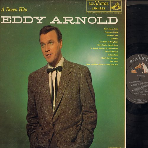 Arnold, Eddy - A Dozen Hits: Don't Fence Me In, Tennessee Waltz, Someday, Sixteen Tons, Slow Poke (Vinyl MONO LP record) - NM9/EX8 - LP Records