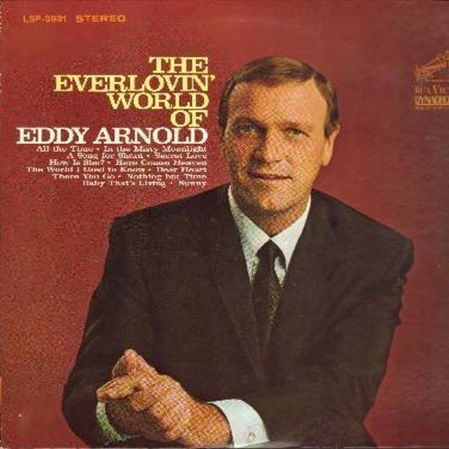 Arnold, Eddy - The Everlovin' World Of Eddy Arnold: Here Comes Heaven, Dear Heart, Secret Love, In The Misty Moonlight, Sunny, How Is She? (Vinyl STEREO LP record) - NM9/NM9 - LP Records