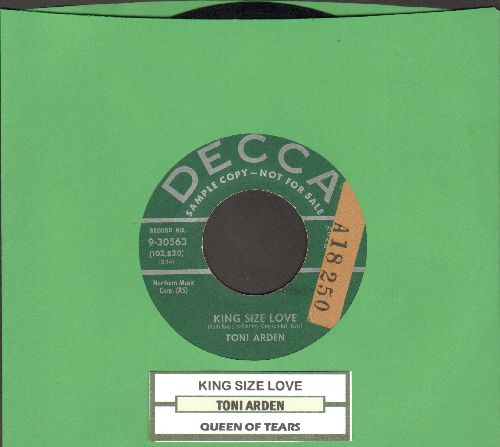 Arden, Toni - King Size Love/Queen Of Tears (DJ advance pressing with juke box label, sol) - EX8/ - 45 rpm Records