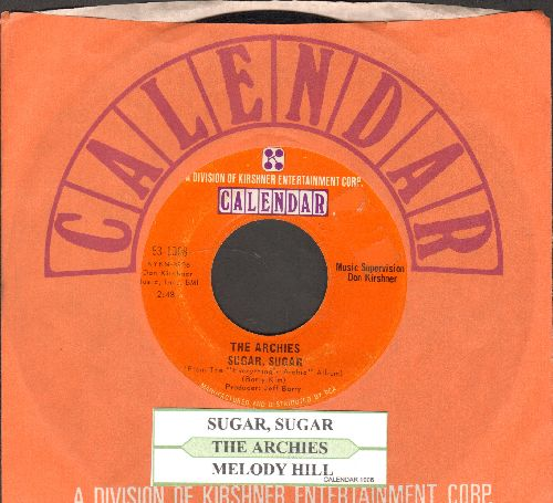 Archies - Sugar, Sugar (All-Time #1 Selling 45rpm record!)/Melody Hill (with juke box label and Calendar company sleeve) - NM9/ - 45 rpm Records