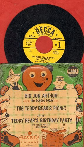 Arthur, Big John & The No School Today Cast - The Teddy Bear's Picnic/At The Teddy Bear's Birthday Party (1950 issue with RARE picture sleeve) - VG7/VG7 - 45 rpm Records