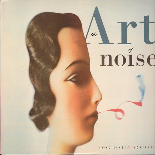 Art Of Noise - In No Sense? Nonsense!: Dragnet, Gallons Of Stone, Ode To Don Jose, Roundabout 727, Crusoe (Vinyl STEREO LP record) - NM9/NM9 - LP Records