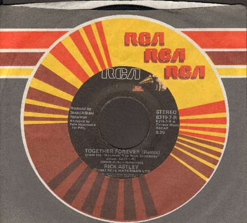 Astley, Rick - Together Forever/I'll Never Set You Free (with RCA company sleeve) - EX8/ - 45 rpm Records