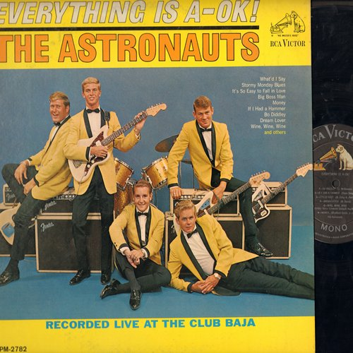 Astronauts - Everything Is A-OK!: What'd I Say, Big Boss Man, Money, If I Had A Hammer, Bo Diddley, Dream Lover (Vinyl MONO LP record) - EX8/EX8 - LP Records