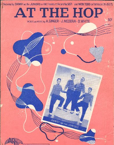 Danny & The Juniors - At The Hop -RARE Vintage SHEET MUSIC for #1 Hit by Danny & The Juniors (NICE cover art of the Group!) - VG7/ - Sheet Music