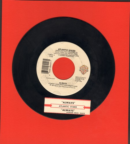 Atlantic Starr - Always/Always (Instrumental) (with juke box label) - EX8/ - 45 rpm Records