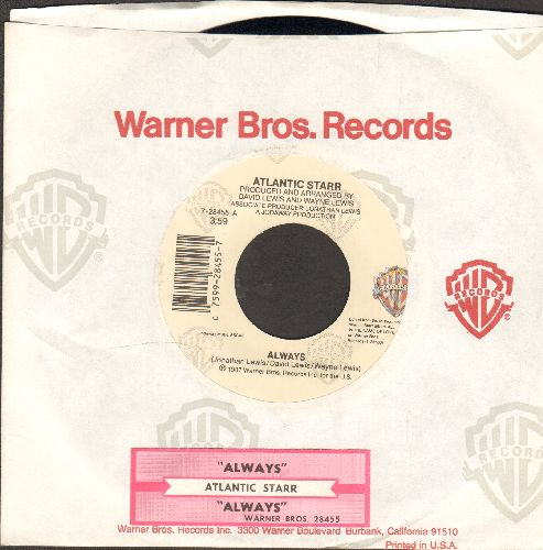 Atlantic Starr - Always/Always (Instrumental) (with juke box label and Warner Brothers company sleeve) - NM9/ - 45 rpm Records