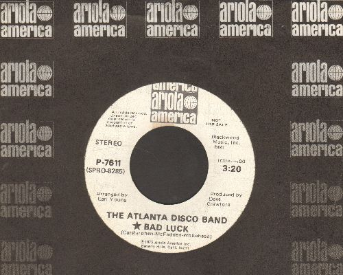 Atlanta Disco Band - Bad Luck (double-A-sided DJ advance pressing with Ariola company sleeve) - NM9/ - 45 rpm Records