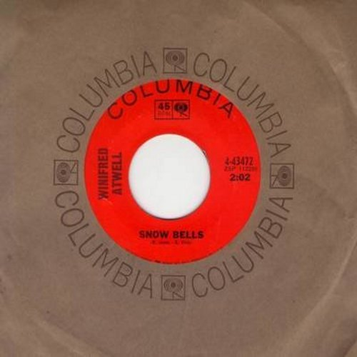 Atwell, Winifred - Snow Bells/Flea Circus (with Columbia company sleeve) - NM9/ - 45 rpm Records