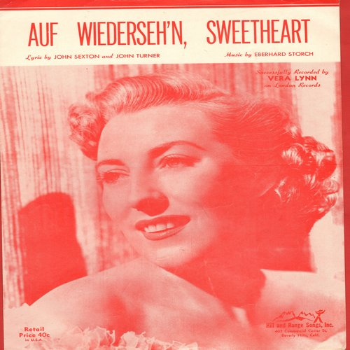 Lynn, Vera - Auf Wiederseh'n Sweetheart - Vintage SHEET MUSIC for the song made famous by Vera Lynn - VG7/ - Sheet Music