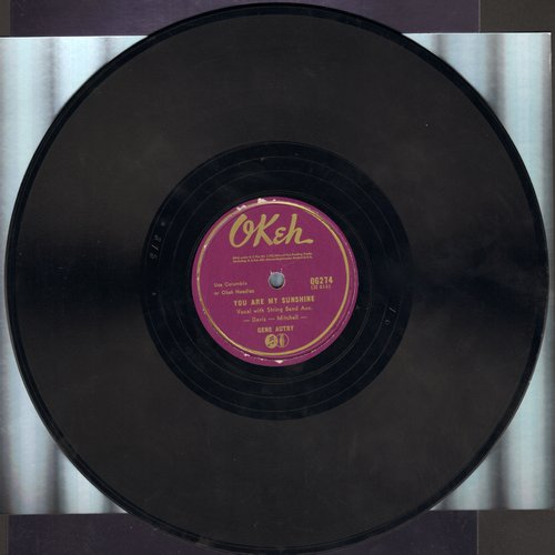 Autry, Gene - You Are My Sunshine/It Makes No Difference Now (10 inch 78 rpm record) - EX8/ - 78 rpm