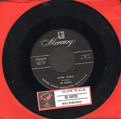 Austin, Sil - Slow Walk/Wildwood (with juke box label) - VG6/ - 45 rpm Records